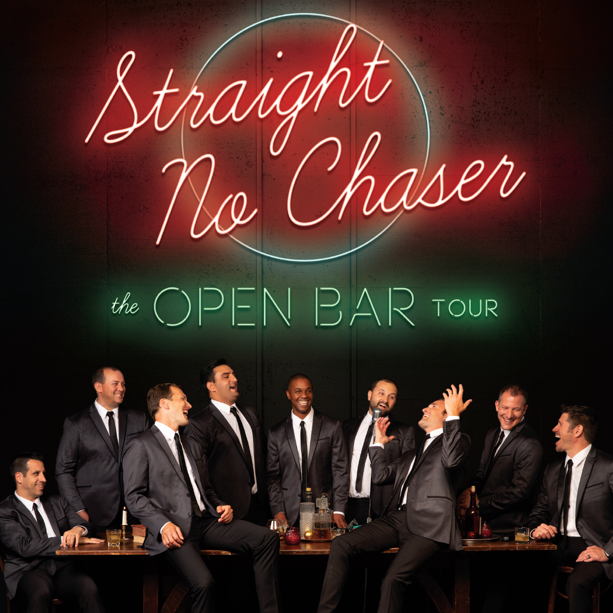 Straight No Chaser The Open Bar Tour